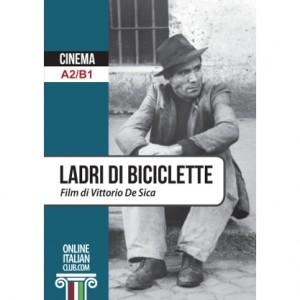 Easy Italian Reader: Ladri di biciclette (A2/B1)