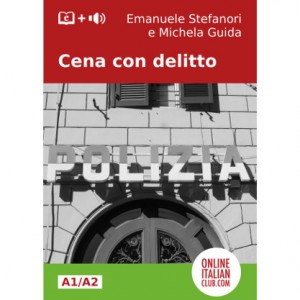 """Cena con delitto"", Italian easy reader level A1/ A2"
