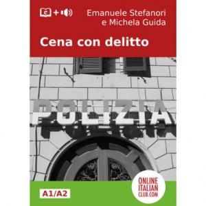 """""""Cena con delitto"""", Italian easy reader level A1/ A2"""