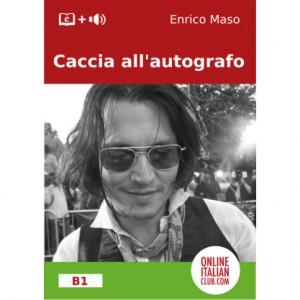 """Italian easy reader """"Caccia all'autografo"""" by Enrico Maso"""