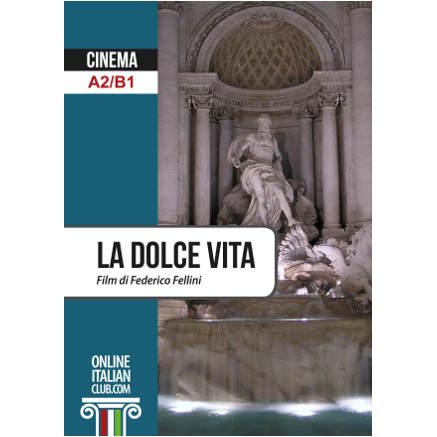 Easy Italian Readers: La dolce vita