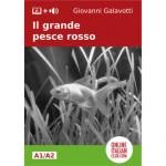 Italian easy reader: Il grande pesce rosso
