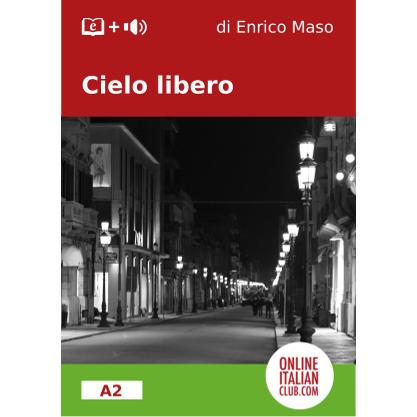'Cielo libero', Italian easy reader, di Enrico Maso