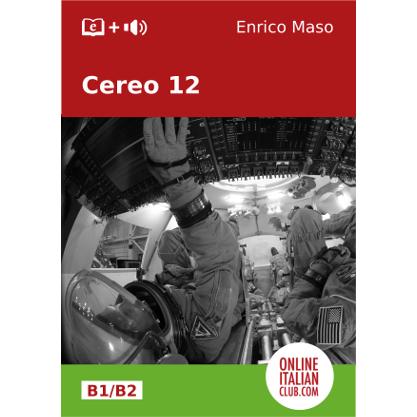 Cover image: Italian easy reader, 'Cereo 12 ' by Enrico Maso