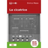 Cover image: 'La cicatrice', Italian easy reader, by Enrico Maso