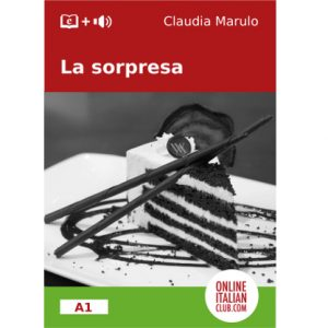 """La sorpresa"", Italian easy reader by Claudia Marulo"