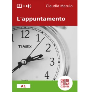 L'appuntamento, original Italian Easy Reader by Claudia Marulo