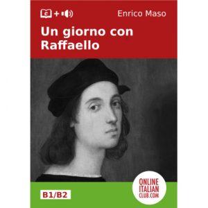 Un giorno con Raffaello, original Italian Easy Reader by Enrico Maso