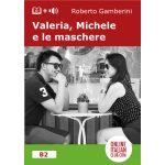 Italian easy readers - Valeria, Michele e le maschere - cover image