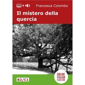 Easy Italian readers - Il mistero della quercia - cover image