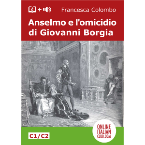 Italian easy readers - Anselmo e l'omicidio di Giovanni Borgia - cover image
