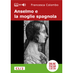 Easy Italian readers - Anselmo e la moglie spagnola - cover image