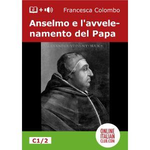 Italian easy readers - Anselmo e l'avvelenamento del Papa - cover image