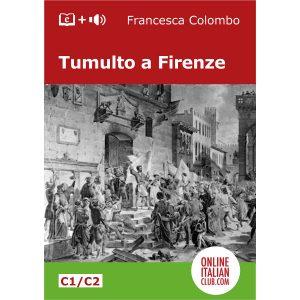 Italian easy reader ebook - Tumulto a Firenze - cover image