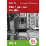 Easy Italian reader ebook - Chi è per me Cecilia - cover image