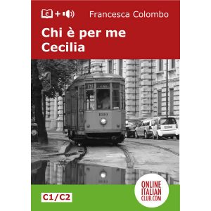 Easy Italian reader ebook - Chi è per me Cecilia - cover image