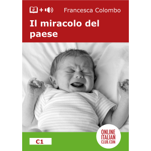Easy Italian reader ebook - Il miracolo del paese - cover image