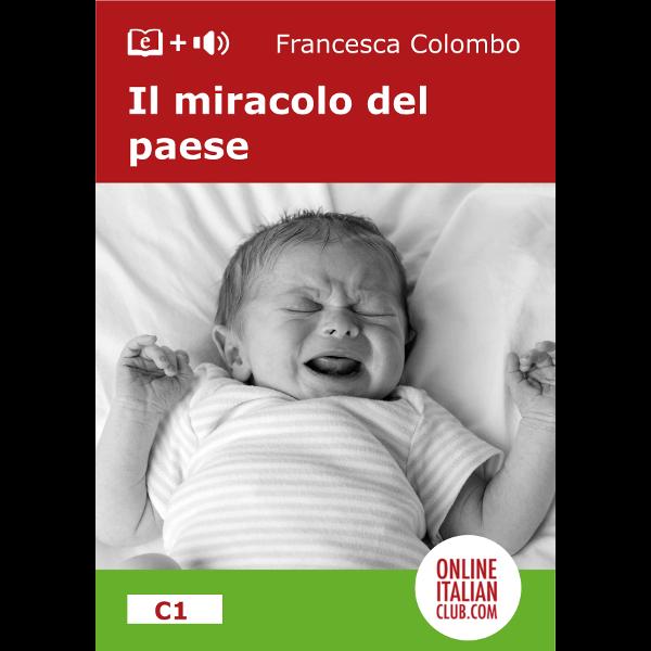 Easy Italian reader ebook - Il miracolo del paese - cover image