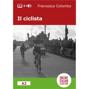 Italian 'easy reader' ebooks - Il ciclista - cover image